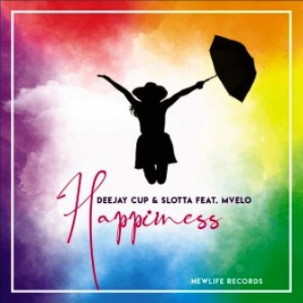 Deejay Cup & Slotta Ft. Mvelo – Happiness (Extended Edit)