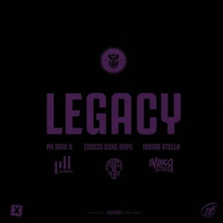 pH Raw X – Legacy Ft. Indigo Stella & Zoocci Coke Dope