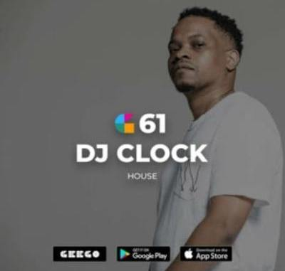 DJ Clock – GeeGo 61 Mix