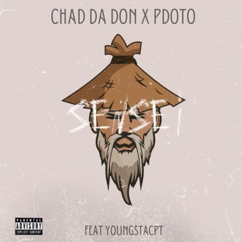 Download MP3: Chad Da Don & Pdot O ft. YoungstaCPT – Sensei