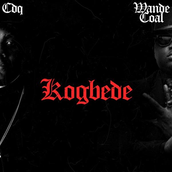Download MP3: CDQ ft. Wande Coal – Kogbede
