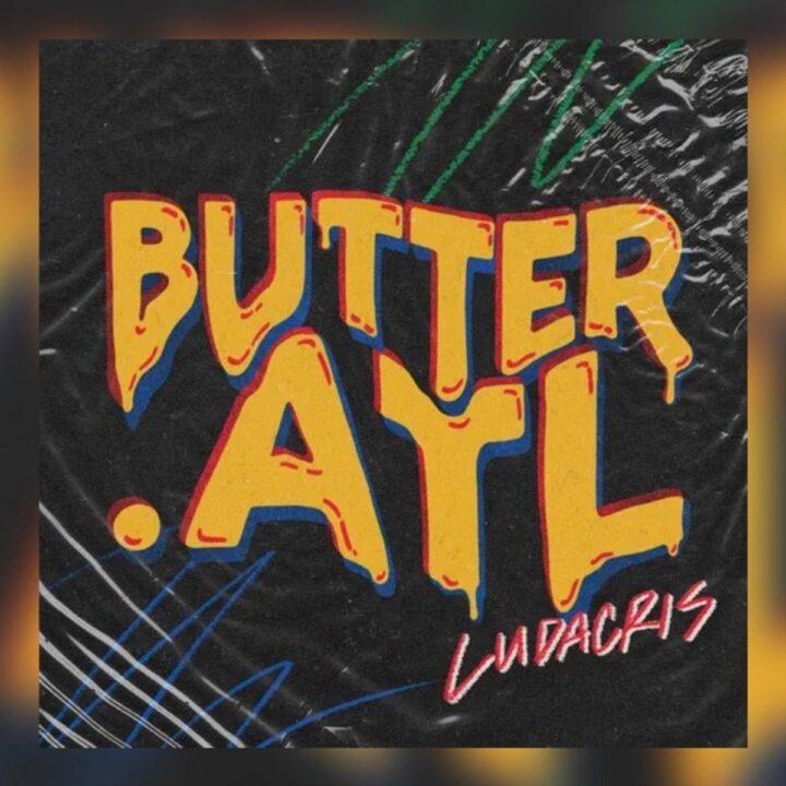 Download MP3: Ludacris – Butter.Atl