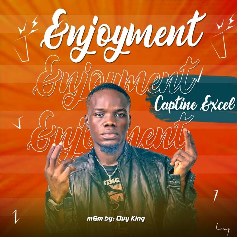 Download MP3: Captain Excel – Enjoyment