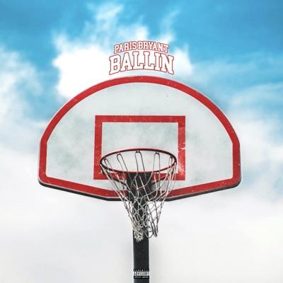 Download MP3: Paris Bryant – Ballin