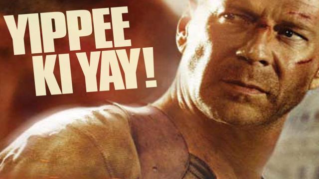 Yippee Ki Yay! - Die Hard