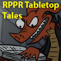 RPPR Tabletop Tales