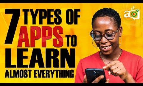 7 Types of Apps to help you Learn Almost Anything