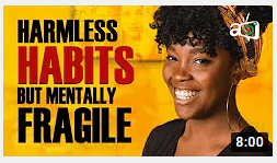 5 Habits that Seem Harmless but Makes People Mentally Weak
