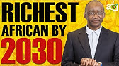 Why Strive Masiyiwa Will Be the Richest Man in Africa in the next 10 years