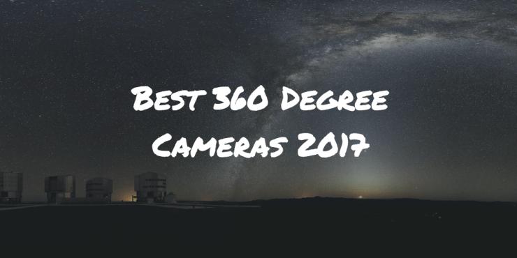best 360 camera 2017
