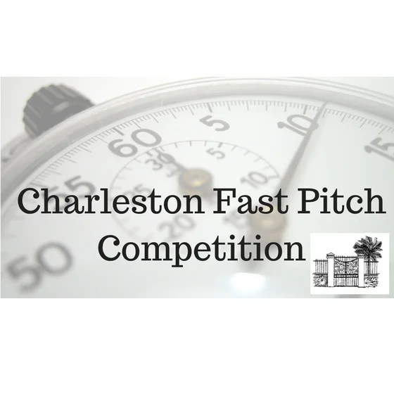 Reminder: Deadline This Friday for the Charleston Fast Pitch Competition