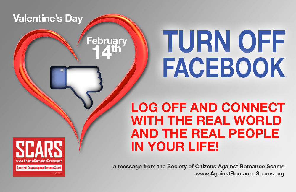 TURN OFF FACEBOOK ON 2/14 - LOG OFF AND CONNECT WITH THE REAL WORLD AND THE REAL PEOPLE IN YOUR LIFE!