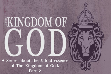 kingdom of God, part 2