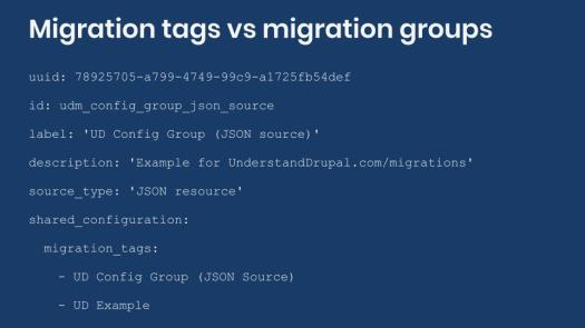 Example migration group definition containing migration tags.