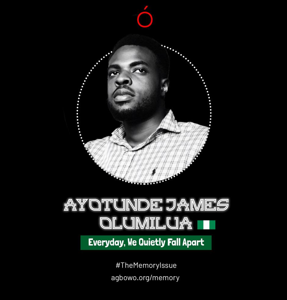 Ayotunde James Olumilua The Memory Issue Agbowo Art Magazine