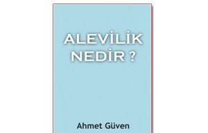 Ahmet Güven - Alevilik Nedir?