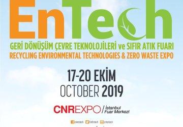 Geri Dönüşüm, Çevre Teknolojileri ve Sıfır Atık Fuarı ENTECH, 17-20 Ekim 2019 tarihleri arasında CNR Expo Yeşilköy'de!