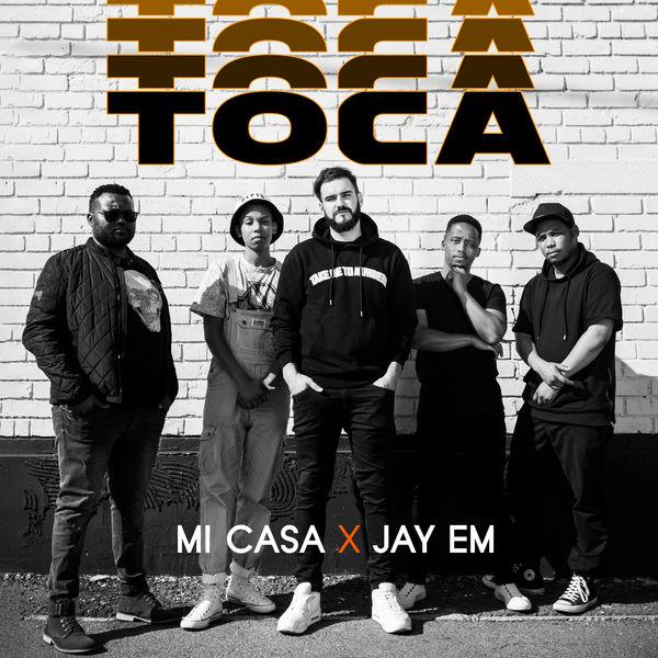 DOWNLOAD : Mi Casa ft. Jay Em – Toca