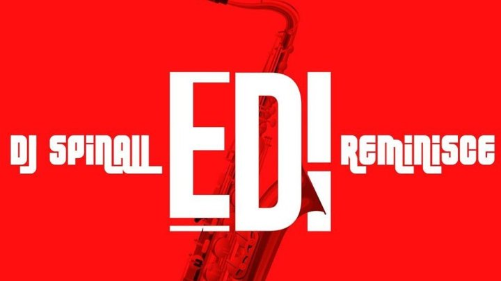 DOWNLOAD : DJ Spinall Ft. Reminisce – Edi