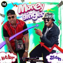 DOWNLOAD : Kuti Lego – Money Ginger Ft. Zlatan Ibile