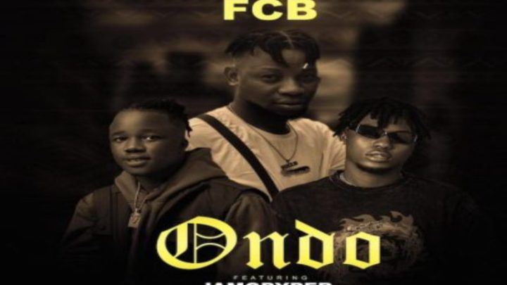 FCB – Ondo ft RichPrince & JamoPyper