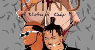 Khorlacy – Lose My Mind Ft Oladips