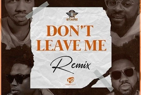Josh2funny – Don't Leave Me (Remix) ft. Falz, Vector, Magnito