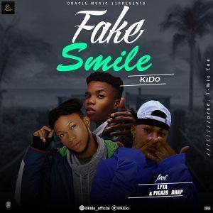 Kido – Fake Smile Ft. Lyta & Picazo