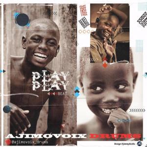 Ajimovoix – Play Play Freebeat