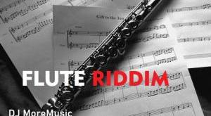 DJ MoreMusic Ft. Zlatan – Flute Riddim