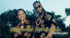 VIDEO: Odumeje – Umu Jesus ft. Flavour