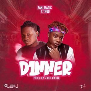 Zaki Magic ft. TRod – Dinner