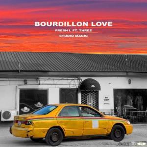 Fresh L & Studio Magic ft Three – Bourdillon