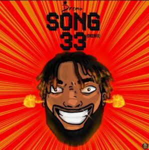 Dremo – Song33