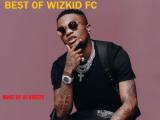 Dj Bhizzy – Best Of Wizkid Fc (Mix tape)