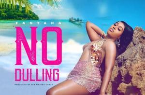 VIDEO: Fantana – No Dulling