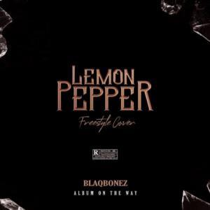 Blaqbonez – Lemon Pepper