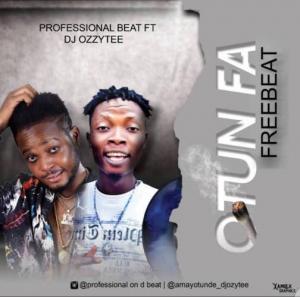 Free Beat: Professional Beat ft. DJ Ozzytee – Otun Fa
