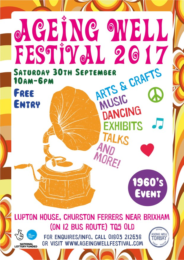 Ageing Well Festival 2017 Lupton House Ageing Well Torbay