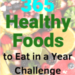 365 Healthy Foods to Eat in a Year Challenge PM-min
