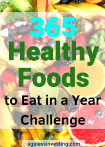 """A picture of colorful fruits and vegetables. headline """"365 Healthy Foods to Eat in a Year Challenge"""""""