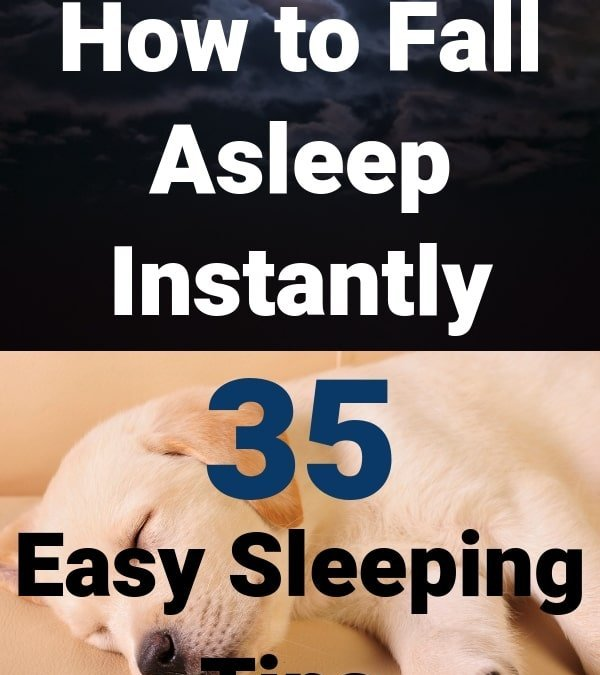 How to Fall Asleep Instantly | 35 Natural Sleep Aids and Remedies