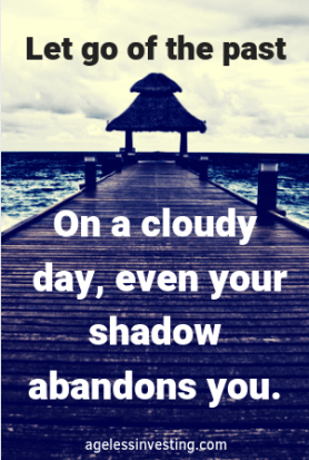 "A dock on a cloudy day, quote ""Let go of the past. On a cloudy day, even your shadow abandons you.: -agelessinvesting.com"