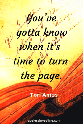 "An open diary, with the quote ""You've gotta know when it's time to turn the page""∼Tori Amos, agelessinvesting.com"