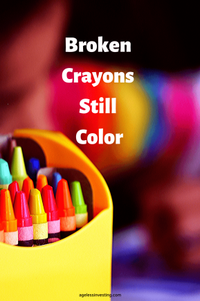 "A picture of a box of crayons, quote ""Broken Crayons Still Color"""