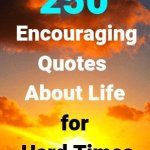 Encouraging quotes about life for hard times-min