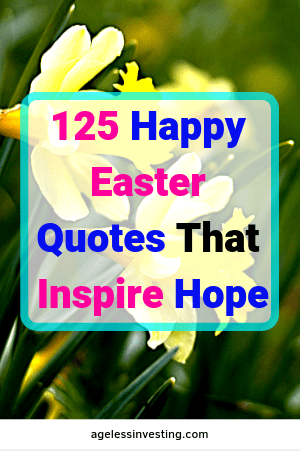 100 Happy Easter Quotes That Inspire Hope