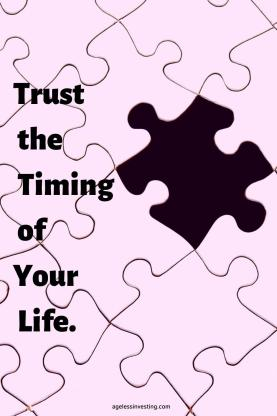 "A picture of a pink puzzle missing a puzzle piece revealing a black background, quote ""trust the timing of your life"""