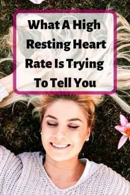 "A woman laying on her back with her eyes closed, headline ""what a high resting heart rate is trying to tell you"""