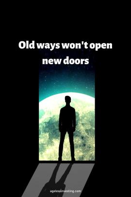 "A man opening a door to the Earth, quote ""Old ways won't open new doors"""